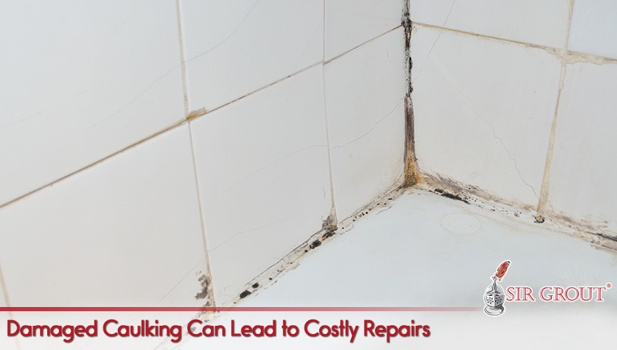 Damaged Caulking Can Lead to Costly Repairs